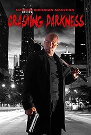 Crashing Darkness Poster