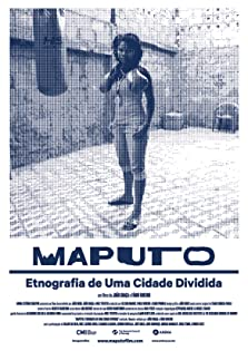 Maputo: Ethnography of a Divided City (2015)