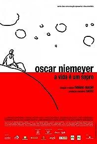 Primary photo for Oscar Niemeyer: A Vida é um Sopro