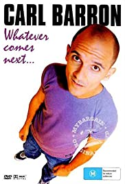Download Carl Barron: Whatever Comes Next () Movie