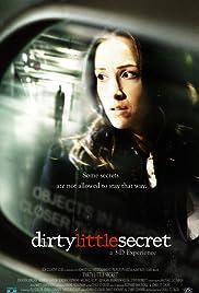Dirty Little Secret Poster