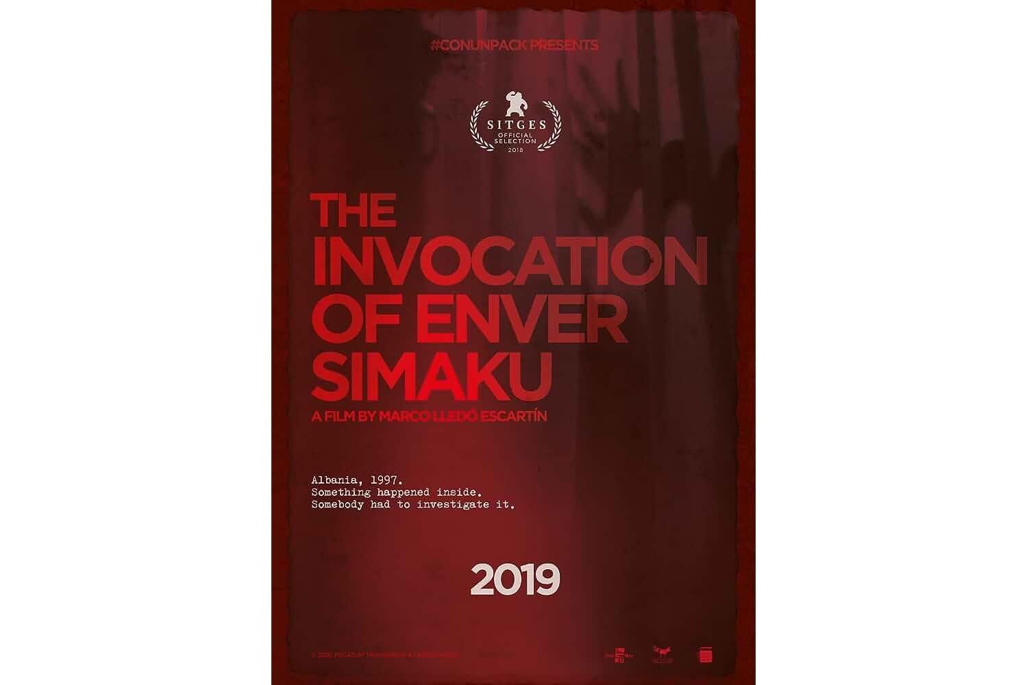 The Invocation of Enver Simaku (2018)