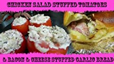 Chicken Salad Stuffed Tomatoes w/ Stuffed Garlic Bread