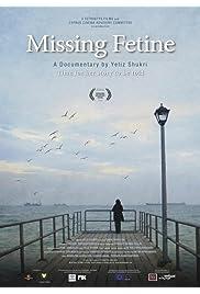 Missing Fetine