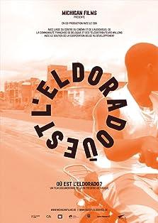 Où est l'Eldorado? (2009)