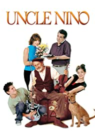 Uncle Nino (2003) Poster - Movie Forum, Cast, Reviews