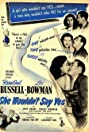 She Wouldn't Say Yes (1945) Poster