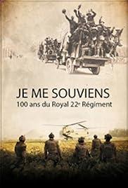 Je me souviens: 100 ans du Royal 22e Régiment Poster
