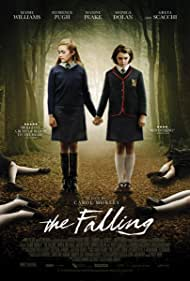 The Falling (2015) Poster - Movie Forum, Cast, Reviews