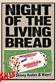 Night of the Living Bread Poster