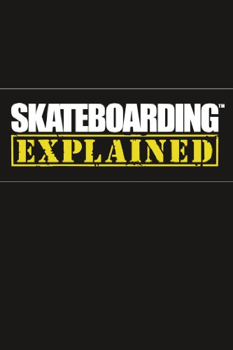 Skateboarding Explained: The Instructional DVD on FREECABLE TV