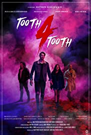 Tooth 4 Tooth Poster