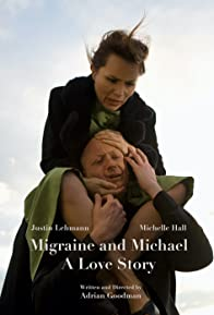 Primary photo for Migraine and Michael: A Love Story