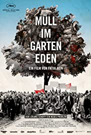 Müll im Garten Eden (2012) Poster - Movie Forum, Cast, Reviews