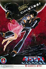 Chôjikû Yôsai Macross: Ai Oboeteimasuka (1984) Poster - Movie Forum, Cast, Reviews