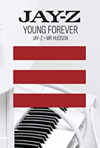 Primary photo for Jay-Z Feat. Mr Hudson: Young Forever