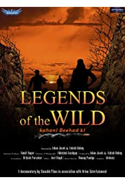 Legends of the wild: Kahani beehad ki