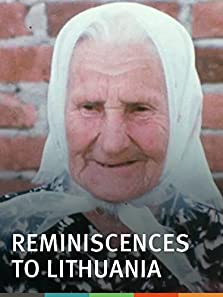 Reminiscences of a Journey to Lithuania (1972)