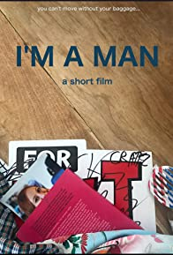 Primary photo for I'm a Man