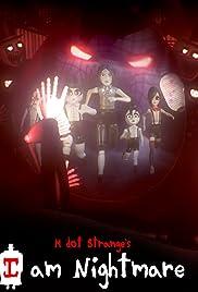 I Am Nightmare Poster