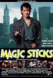 Magic Sticks (1987) Poster - Movie Forum, Cast, Reviews