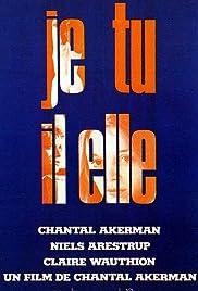 Je Tu Il Elle(1974) Poster - Movie Forum, Cast, Reviews