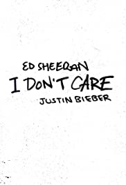 Ed Sheeran & Justin Bieber: I Don't Care Poster