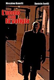 L'uomo con la valigia Poster