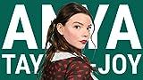 The Rise of Anya Taylor-Joy