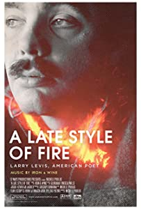 The best movie website for download A Late Style of Fire: Larry Levis, American Poet by none [avi]