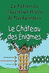 Primary photo for Le Retour du Chevalier Willy de Fleckenstein