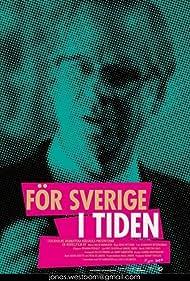 Christer Fant in För Sverige i tiden (2013)