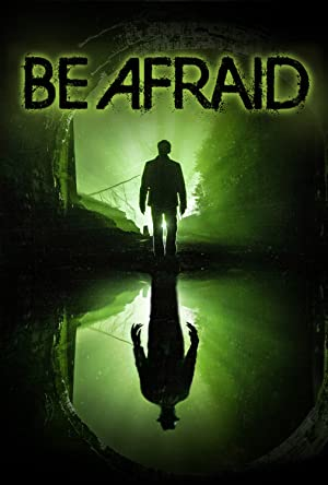 Be Afraid 2017 9