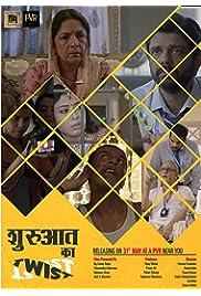 Shuruaat Ka Twist 2019 Hindi Movie Voot WebRip 480p 720p 1080p