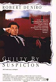 Primary photo for Guilty by Suspicion