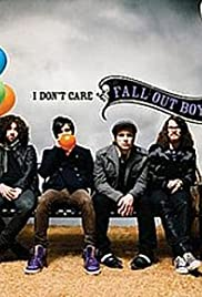 Fall Out Boy: I Don't Care Poster