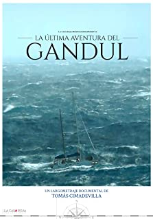 The Last Adventure Of the Gandul: Diary of a Shipwreck (2017)