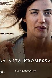 La vita promessa Poster