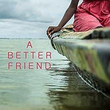 A Better Friend (2019)
