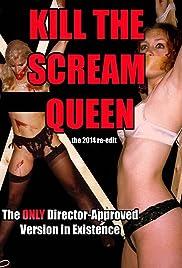 Kill the Scream Queen (2004) filme kostenlos