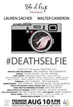 #DEATHSELFIE
