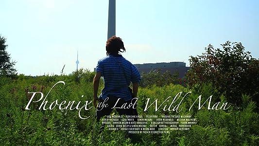 Watch online movie ready hd Phoenix the Last Wild Man [1080p]