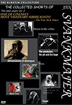 The Collected Shorts of Jan Svankmajer: The Later Years Vol. 2