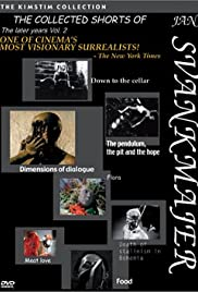 The Collected Shorts of Jan Svankmajer: The Later Years Vol. 2 Poster