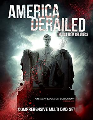 America Derailed: The Fall from Greatness