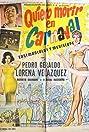 Quiero morir en carnaval (1962) Poster