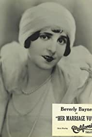 Beverly Bayne in Her Marriage Vow (1924)