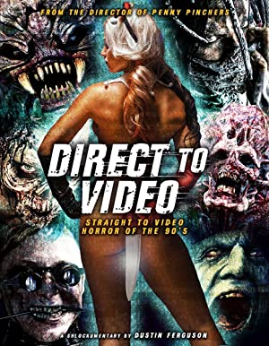 Where to stream Direct to Video: Straight to Video Horror of the 90s