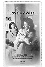 I Love My Wife... Poster