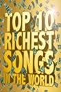 The Richest Songs in the World (2012) Poster